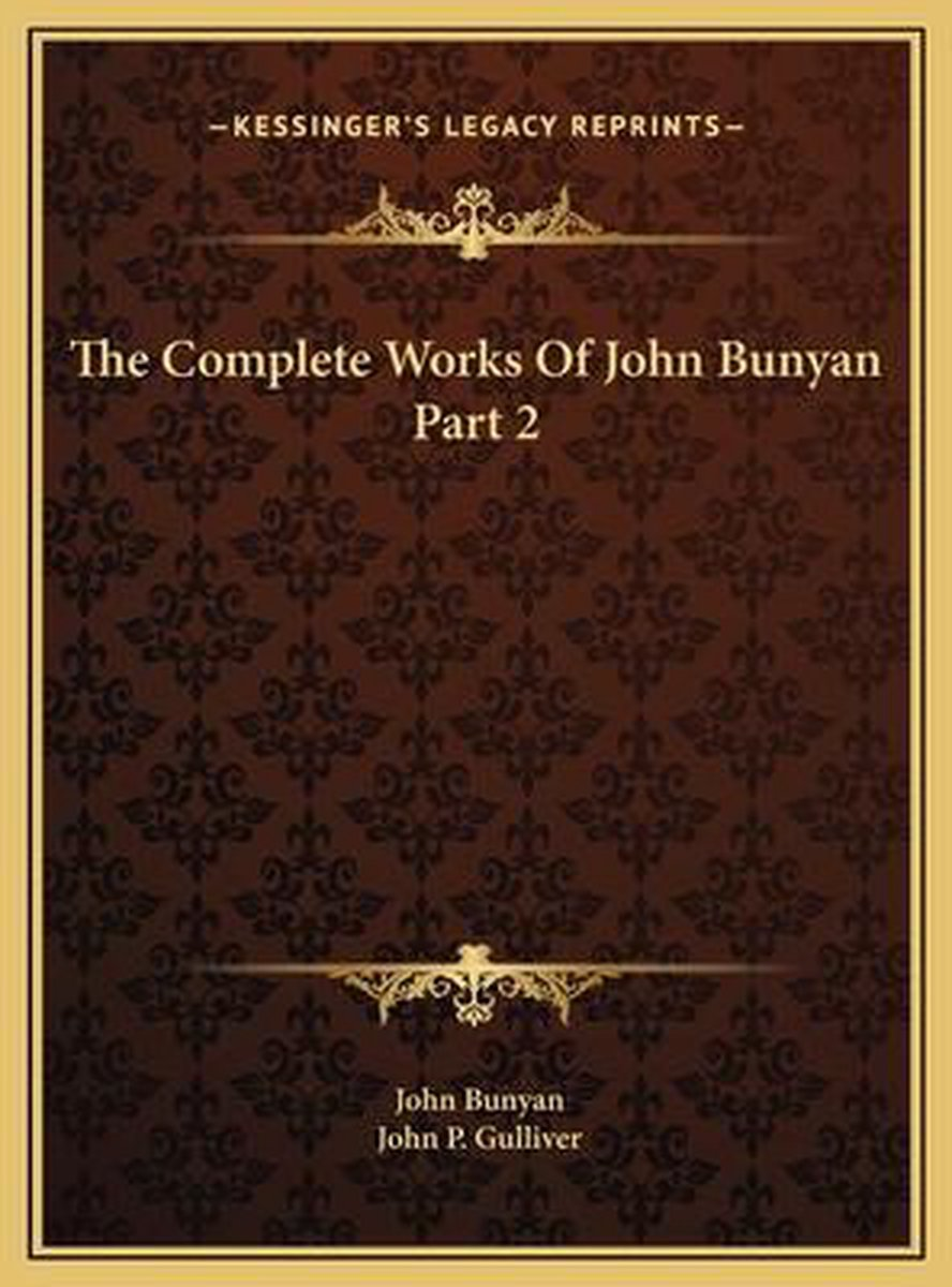The Complete Works of John Bunyan Part 2