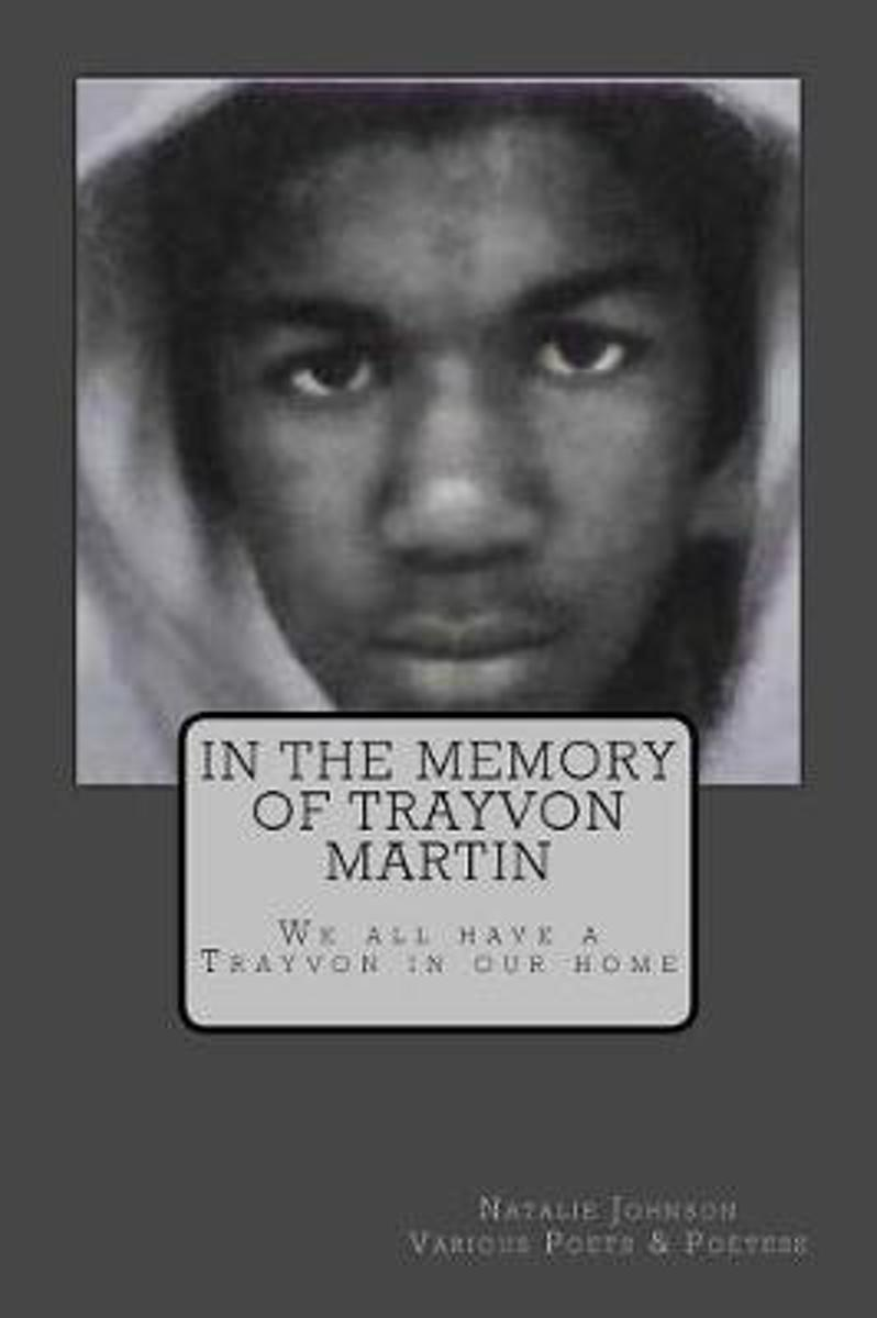 In the Memory of Trayvon Martin