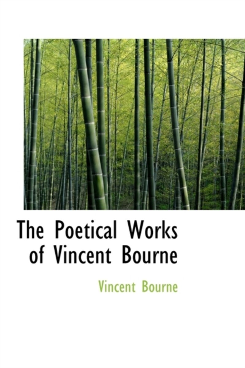 The Poetical Works of Vincent Bourne