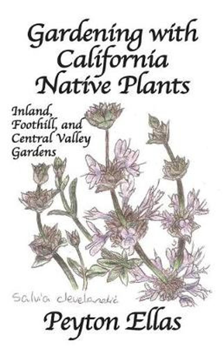 Gardening with California Native Plants