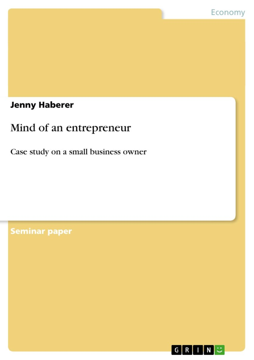 Mind of an entrepreneur: Case study on a small business owner