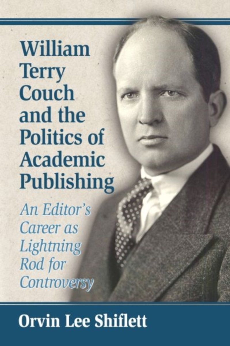 William Terry Couch and the Politics of Academic Publishing