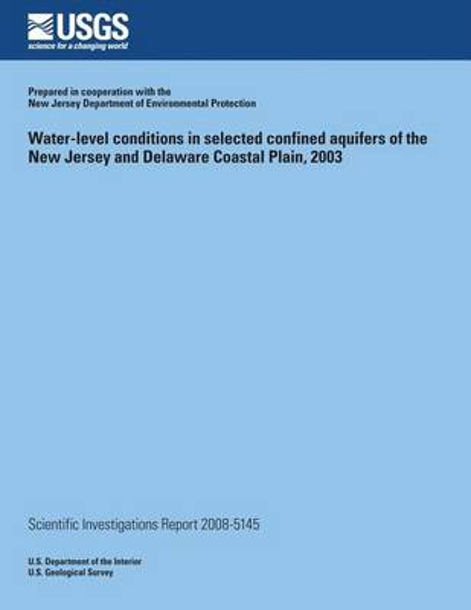 Water-Level Conditions in Selected Confined Aquifers of the New Jersey and Delaware Coastal Plain, 2003