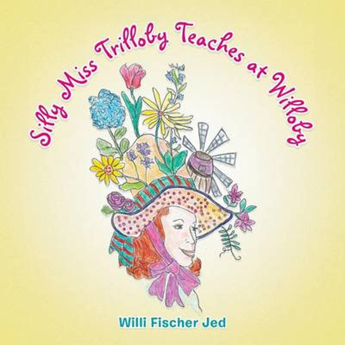Silly Miss Trilloby Teaches at Willoby