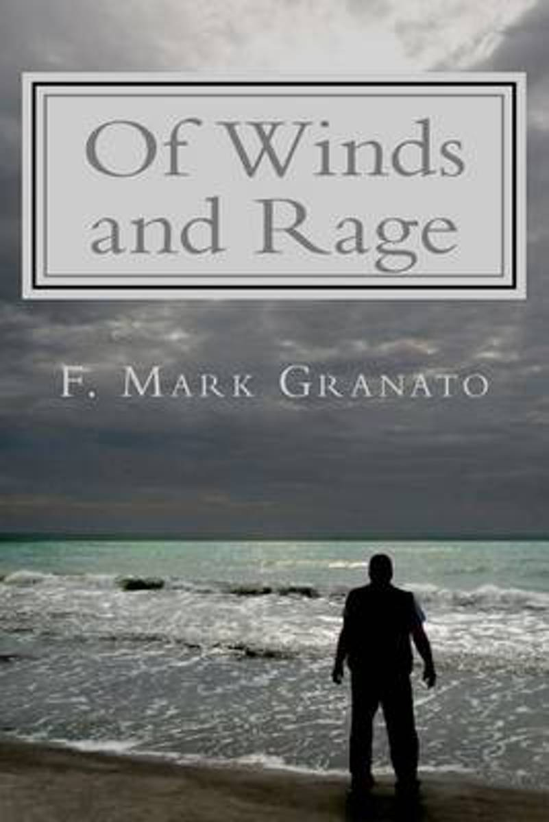 Of Winds and Rage