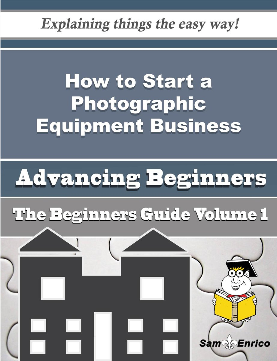 How to Start a Photographic Equipment Business (Beginners Guide)