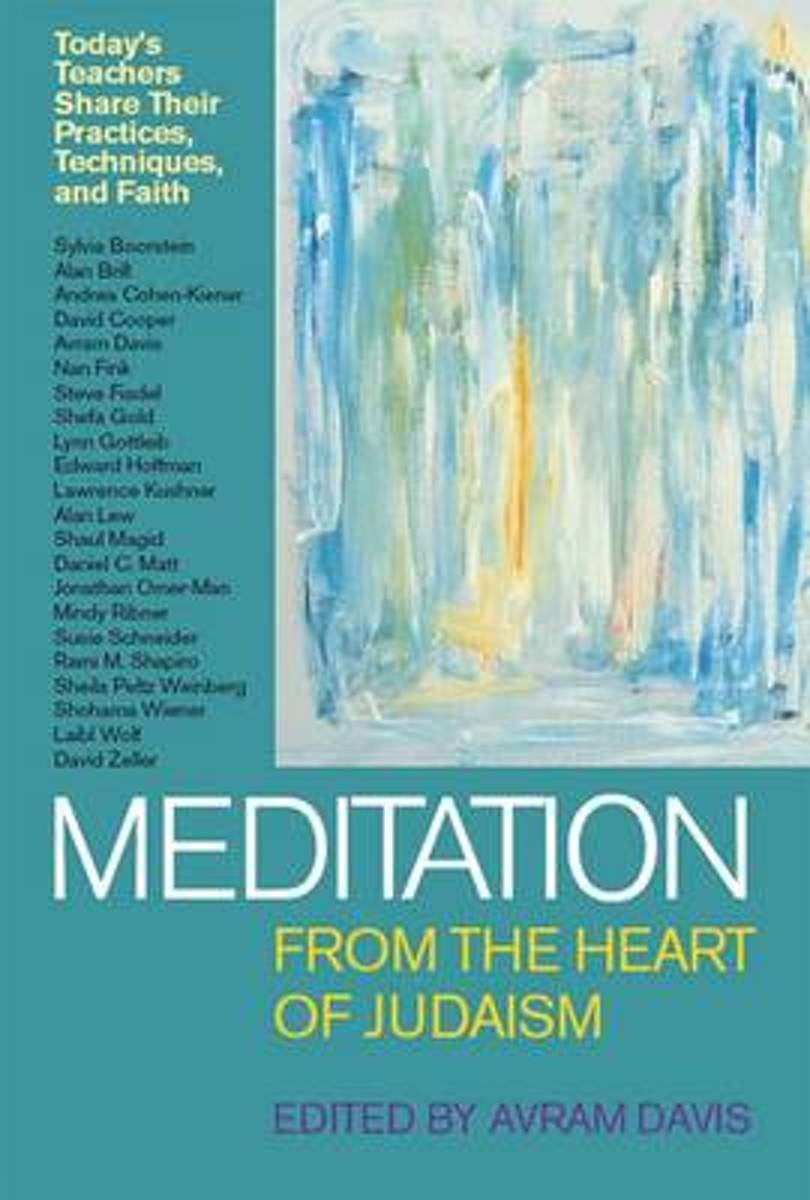 Meditation from the Heart of Judaism
