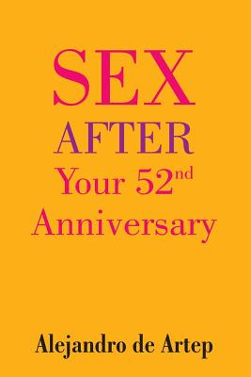 Sex After Your 52nd Anniversary