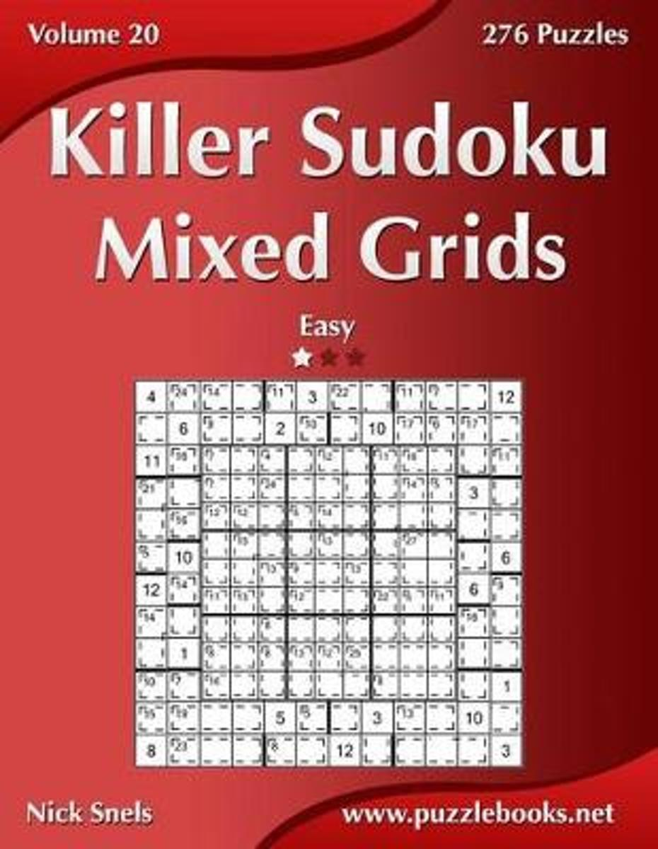 Killer Sudoku Mixed Grids - Easy - Volume 20 - 276 Puzzles