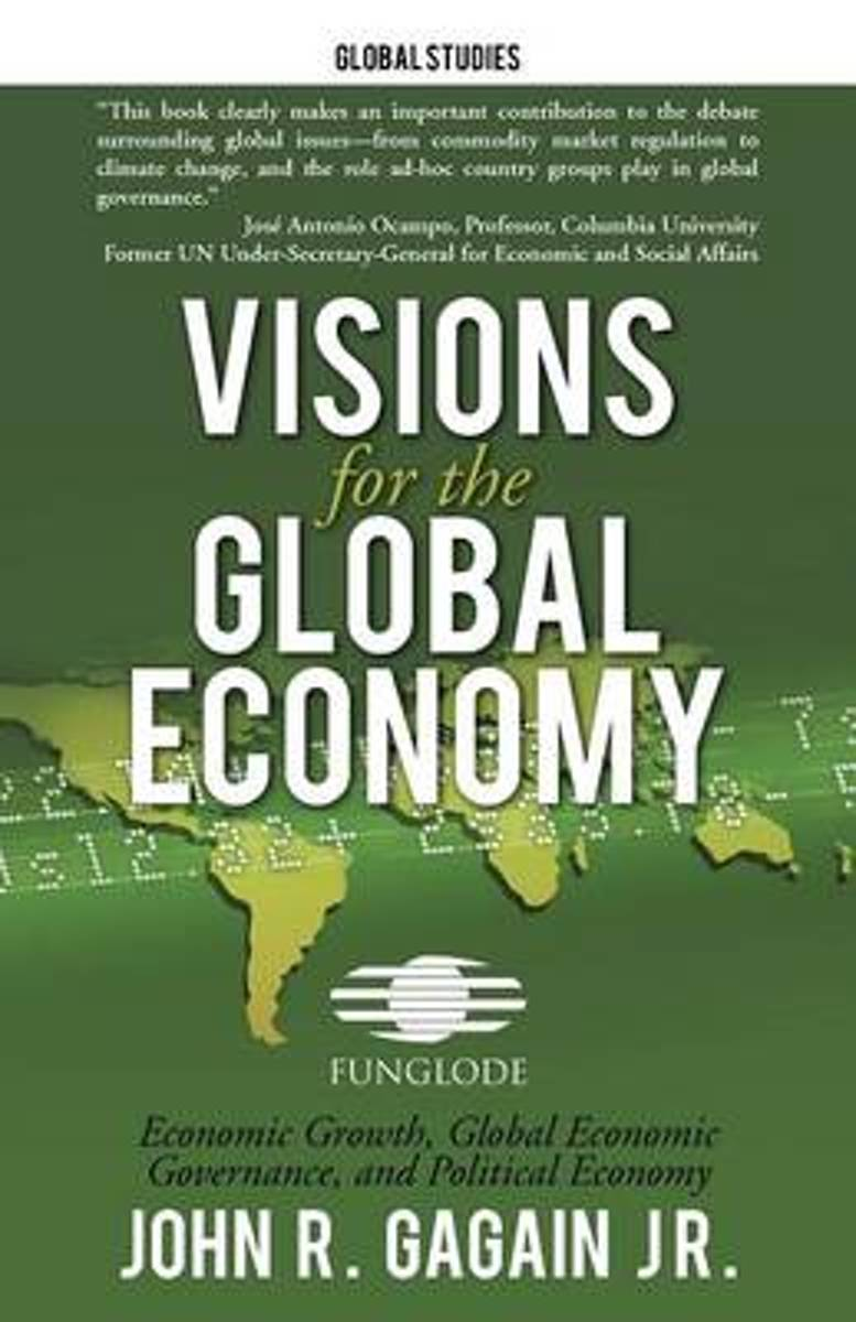 Visions for the Global Economy