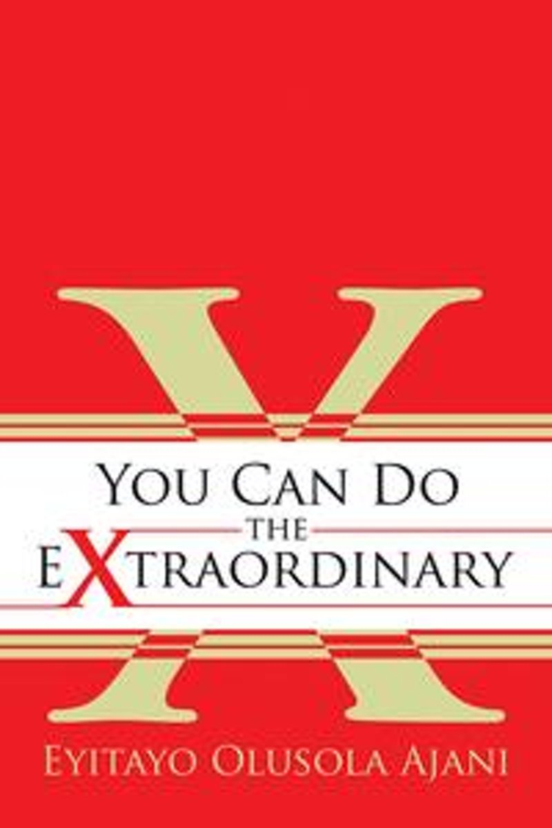 You Can Do the Extraordinary