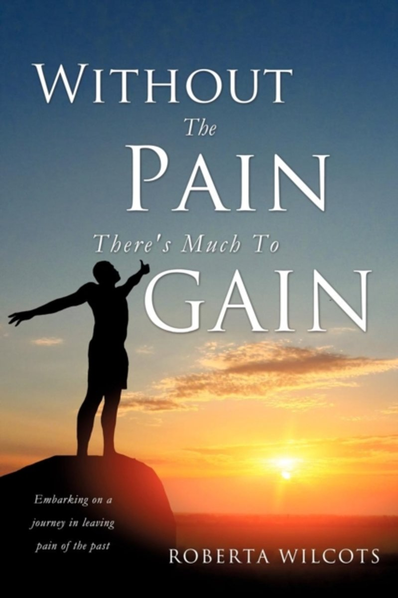 Without the Pain There's Much to Gain