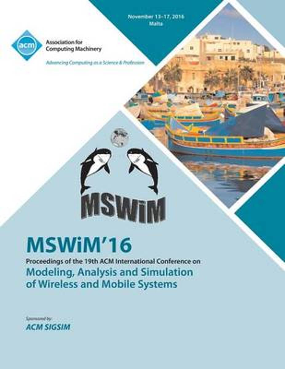 Mswim 16 19th International Conference on Modeling, Analysis and Simulation of Wireless and Mobile Systems