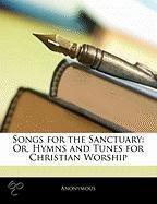 Songs For The Sanctuary