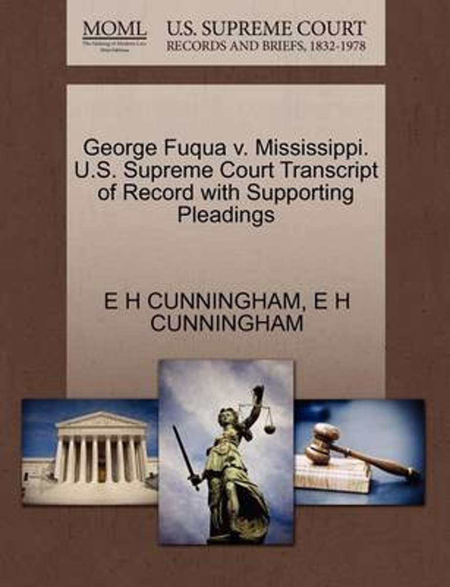 George Fuqua V. Mississippi. U.S. Supreme Court Transcript of Record with Supporting Pleadings