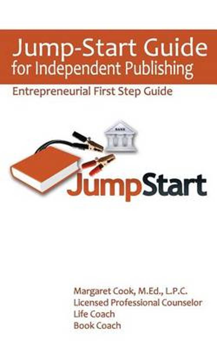 Jump-Start Guide for Independent Publishing