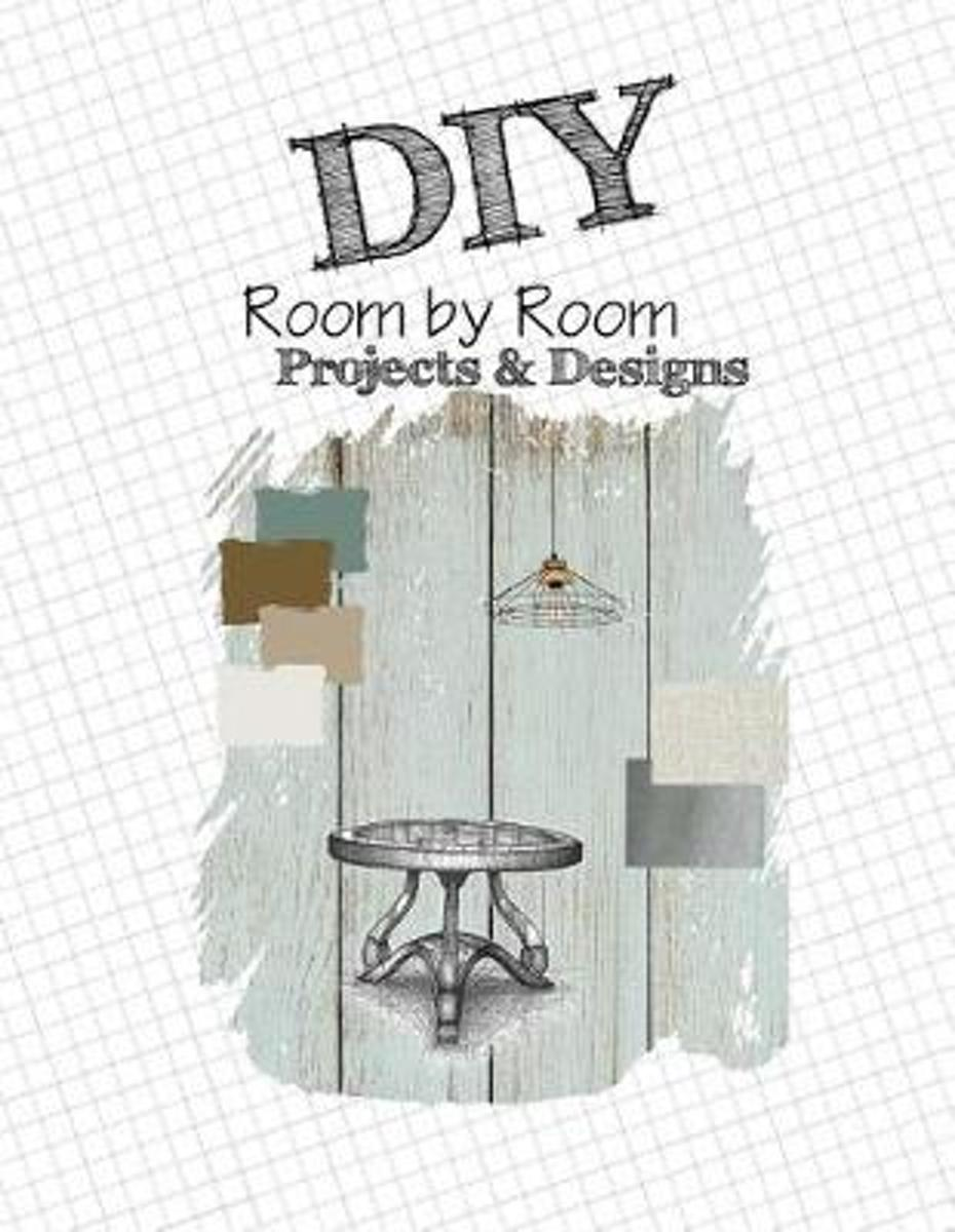 DIY Room by Room Projects & Designs
