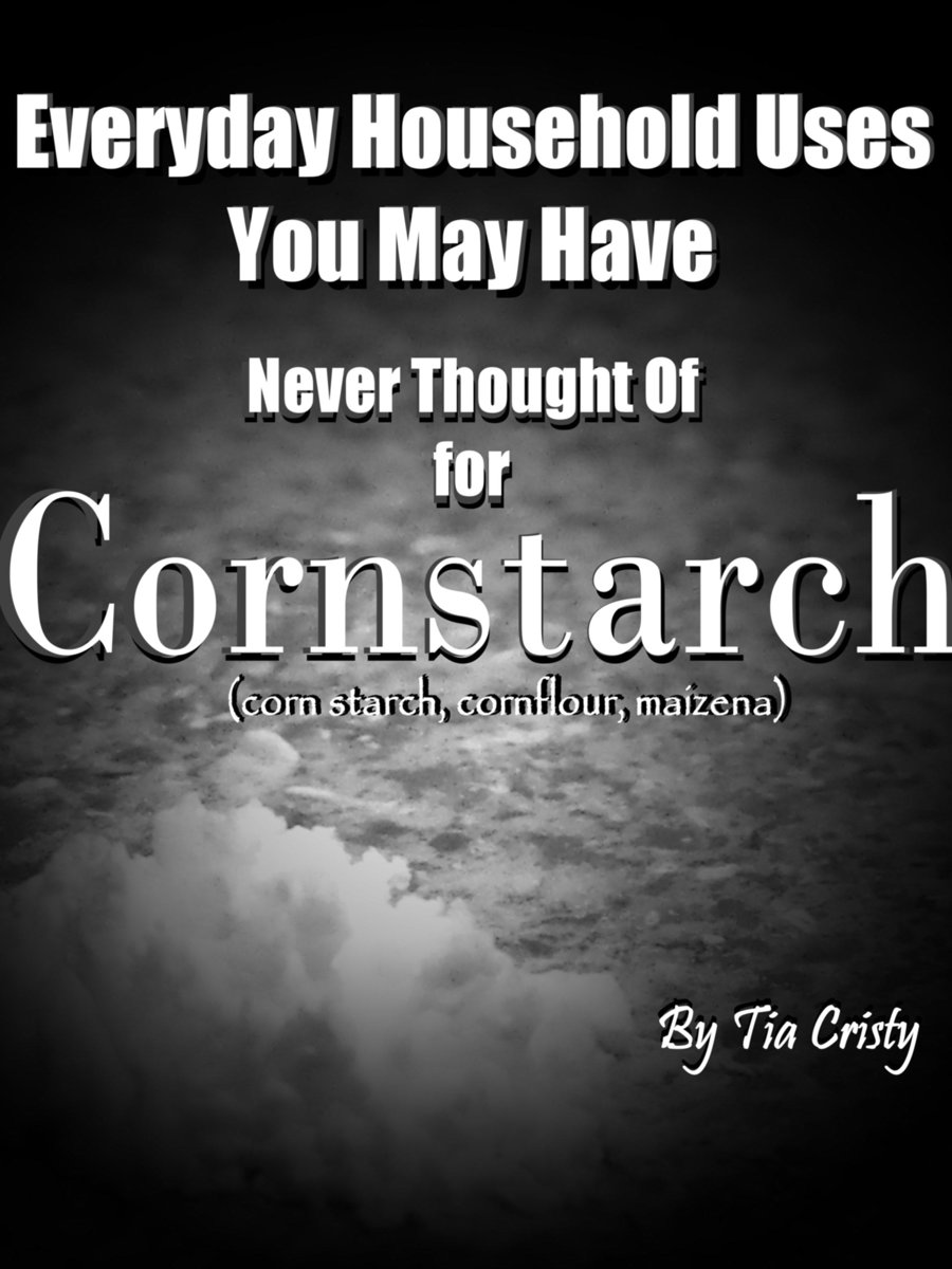 Everyday Household Uses You May Have Never Thought Of for Cornstarch
