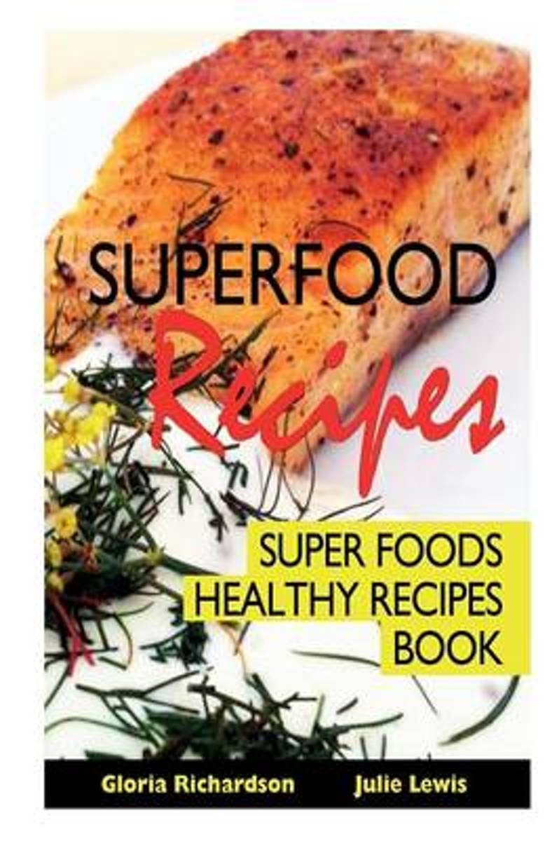 Superfood Recipes
