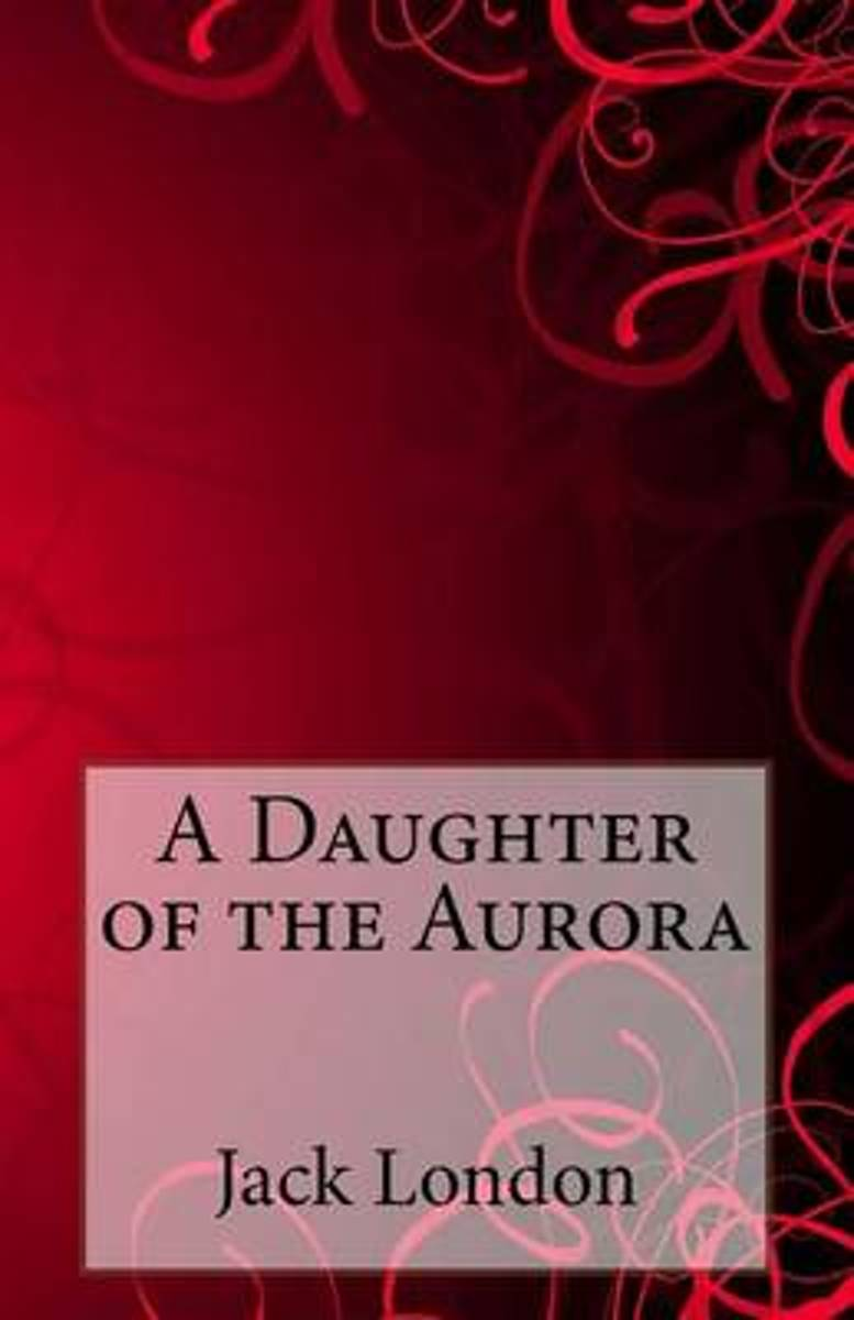A Daughter of the Aurora