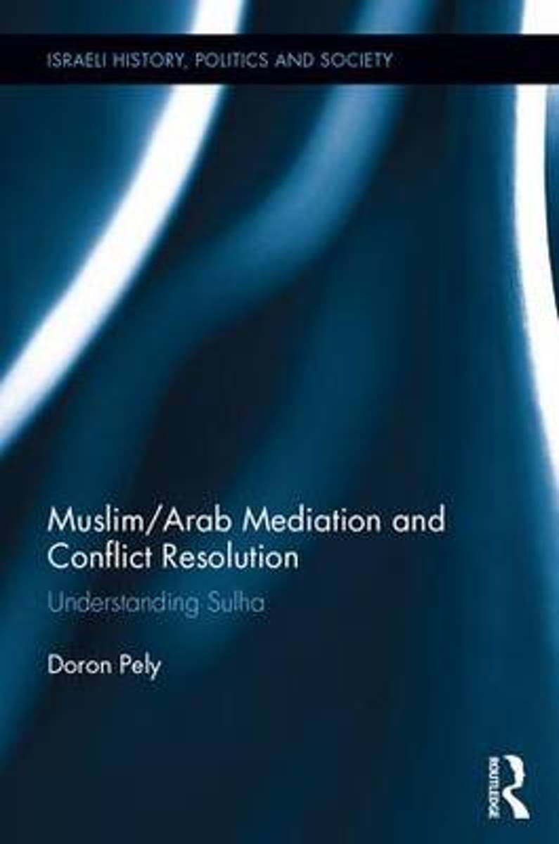 Muslim/Arab Mediation and Conflict Resolution