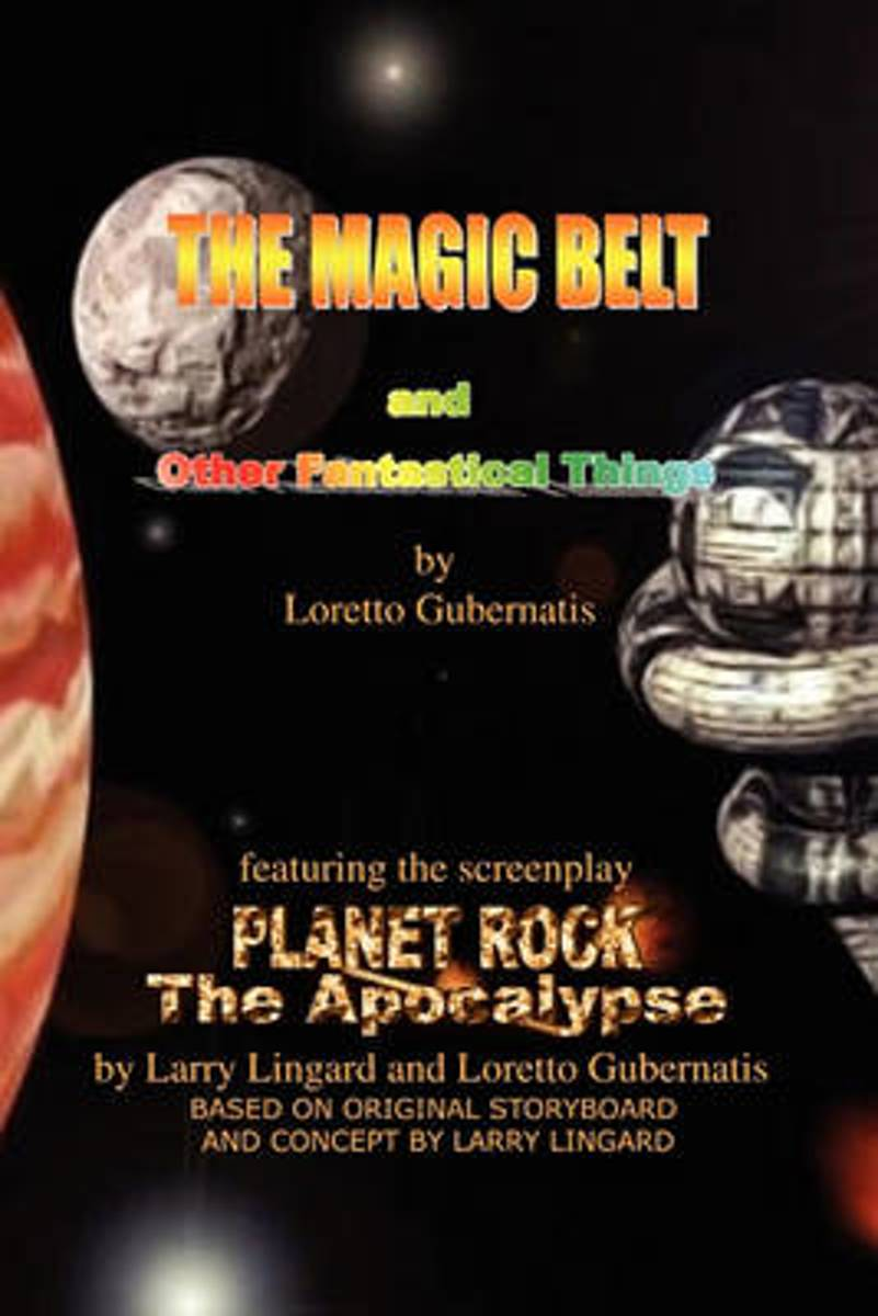 The Magic Belt and Other Fantastical Things