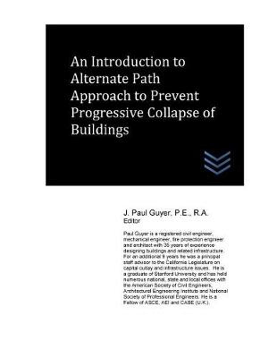 An Introduction to Alternate Path Approach to Prevent Progressive Collapse of Bu