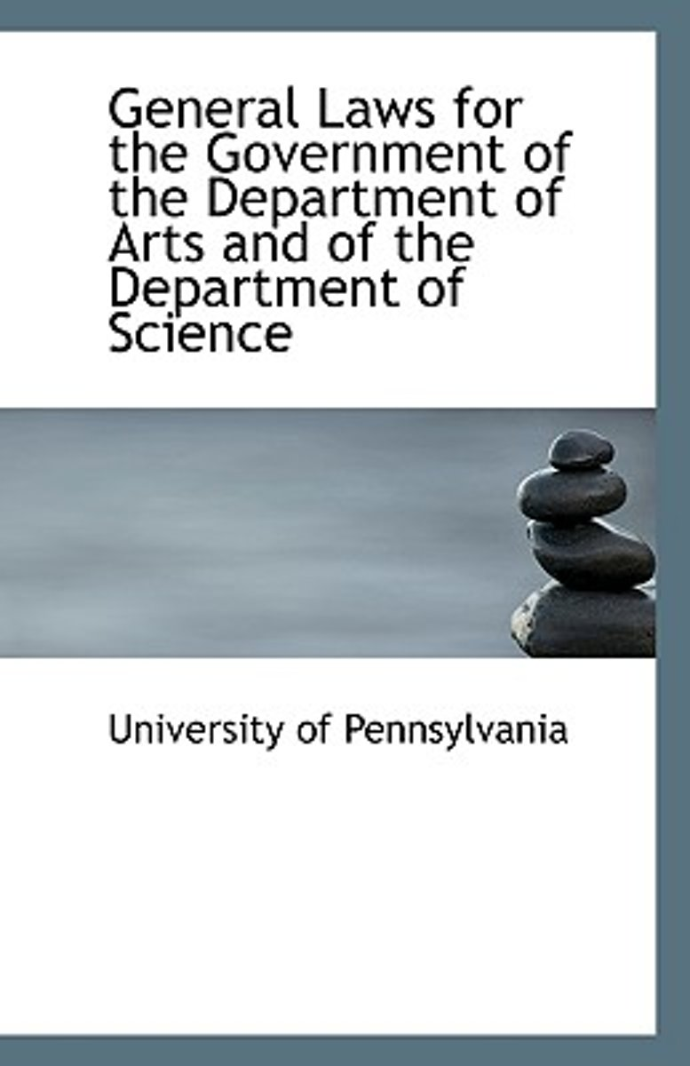 General Laws for the Government of the Department of Arts and of the Department of Science