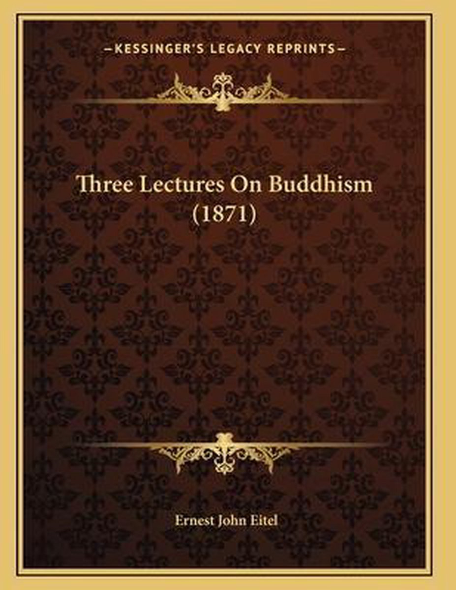 Three Lectures on Buddhism (1871)