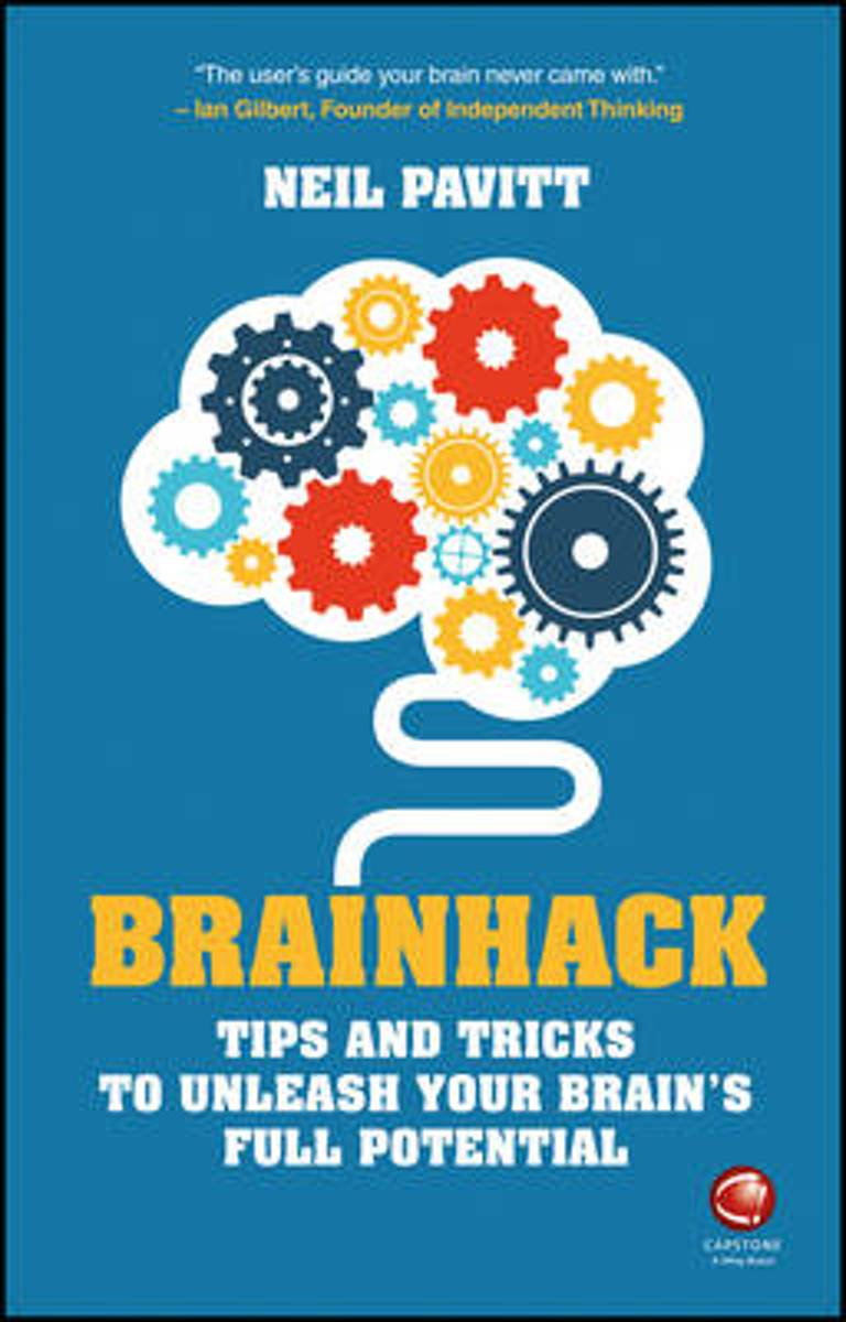 Brainhack: Tips and Tricks to Unleash Your Brain's Full Potential