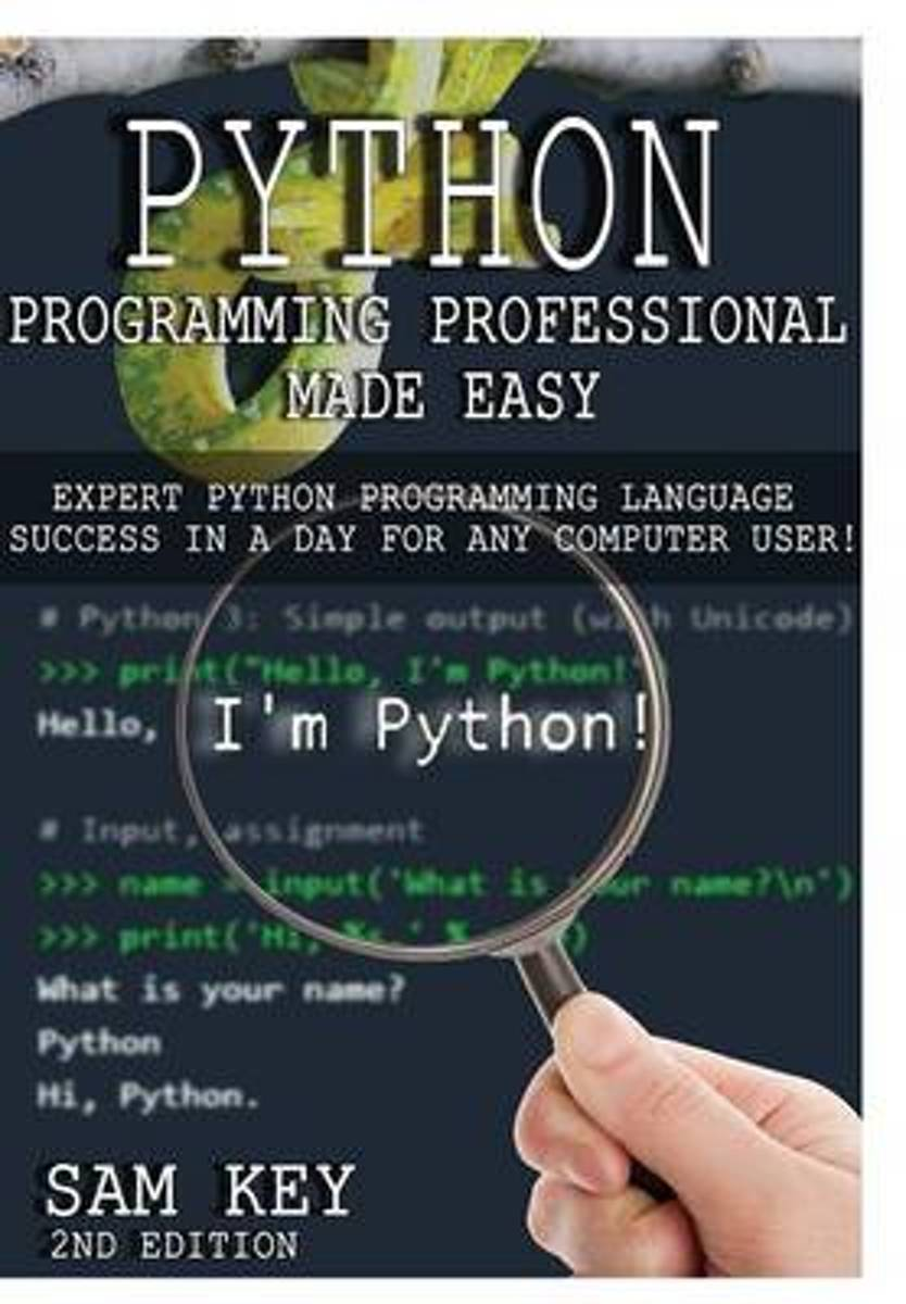 Python Programming Professional Made Easy