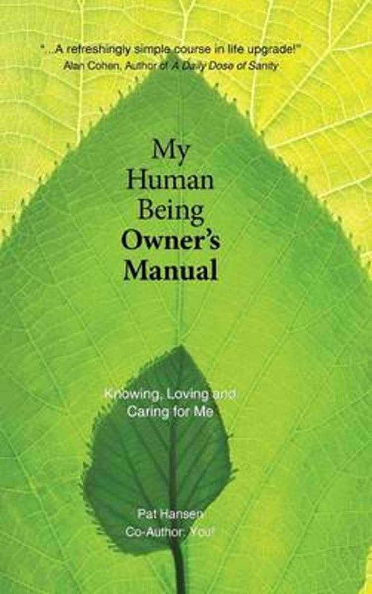 My Human Being Owner's Manual