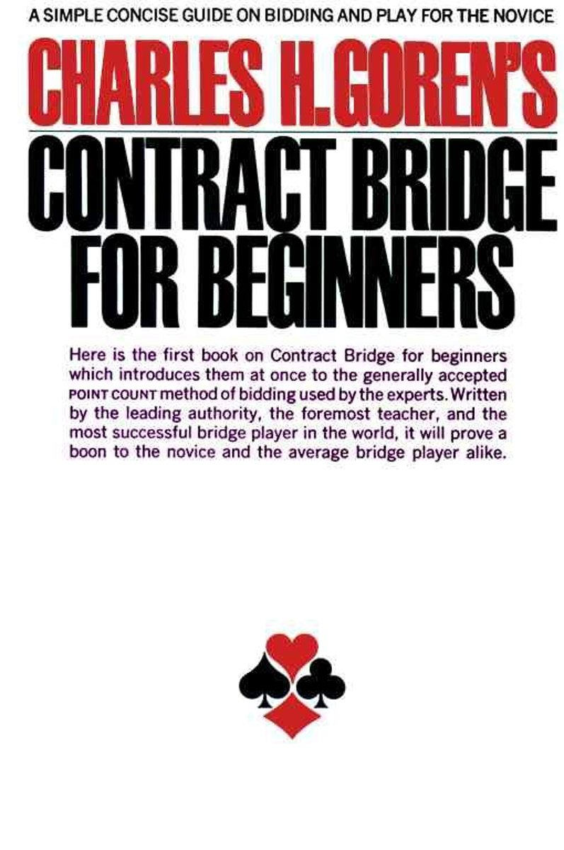 Charles H. Goren's Contract Bridge for Beginners