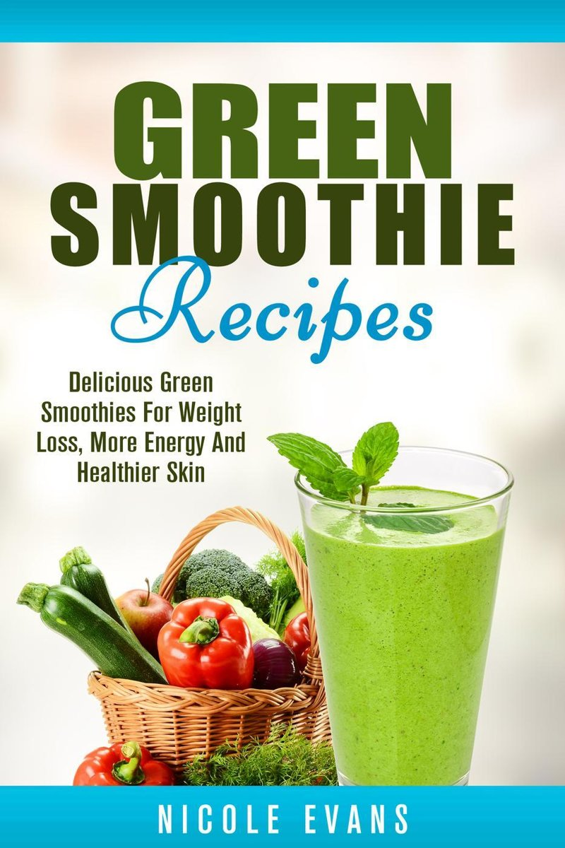 Green Smoothie Recipes: Green Smoothies For Weight Loss