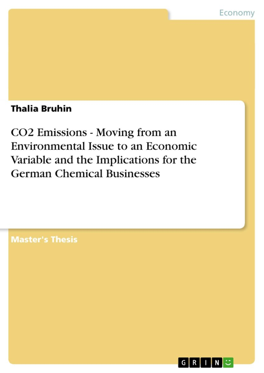 CO2 Emissions - Moving from an Environmental Issue to an Economic Variable and the Implications for the German Chemical Businesses
