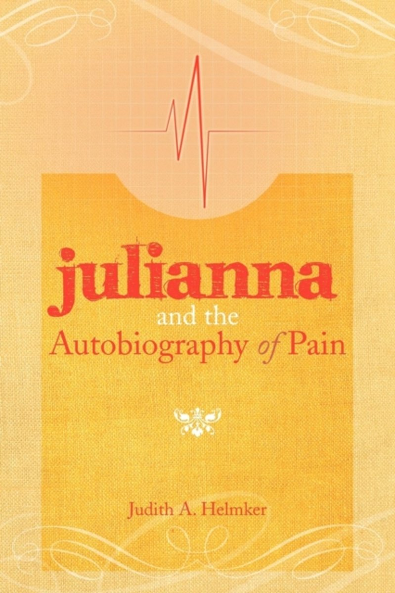 Julianna and the Autobiography of Pain