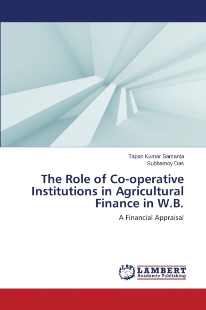 The Role of Co-Operative Institutions in Agricultural Finance in W.B.