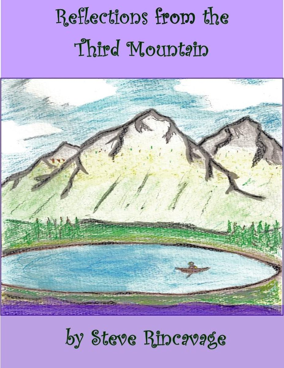 Reflections from the Third Mountain