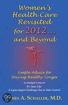 Women's Health Care Revisited for 2012...and Beyond