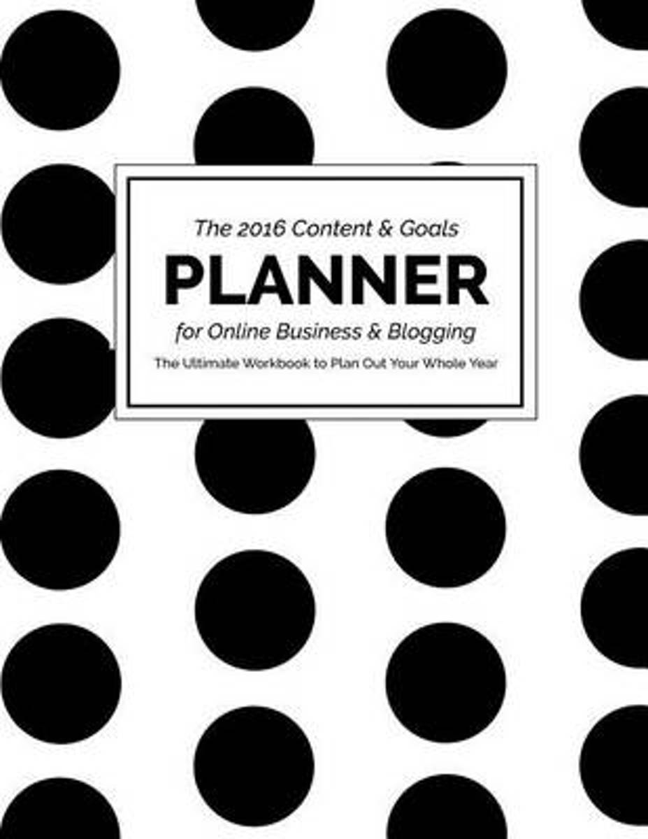 2016 Content and Goals Planner for Online Business and Blogging