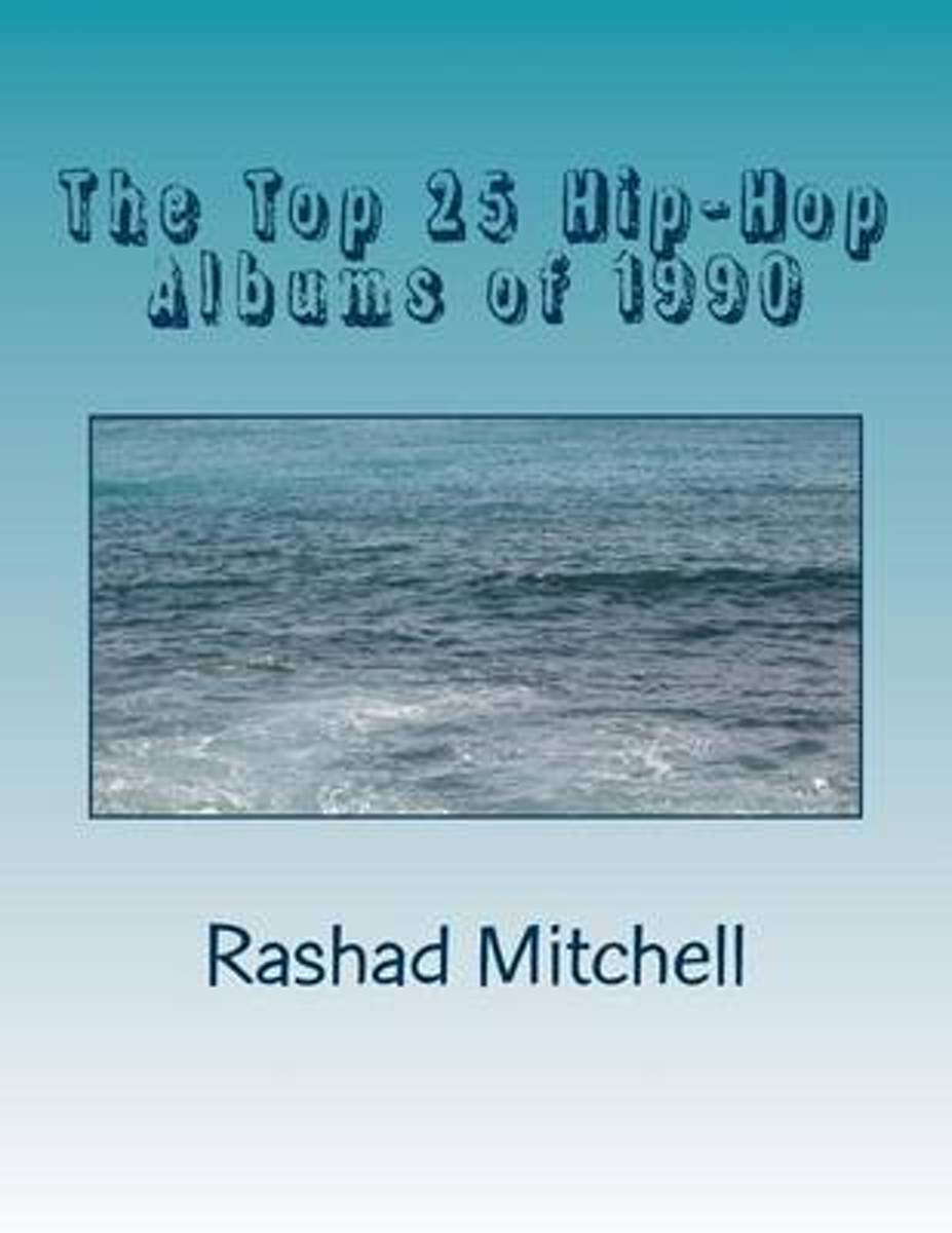 The Top 25 Hip-Hop Albums of 1990