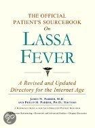 The Official Patient's Sourcebook on Lassa Fever