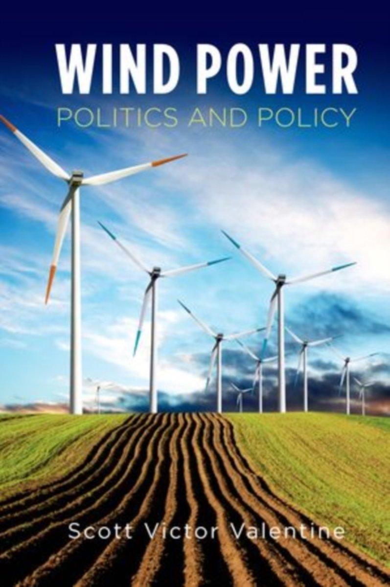 WIND POWER POLITICS & POLICY C