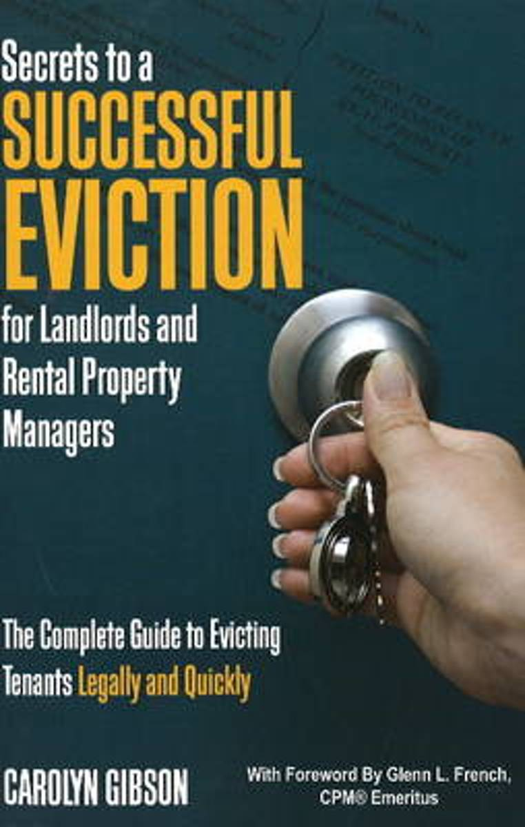 Secrets to a Successful Eviction for Landlords & Rental Property Managers