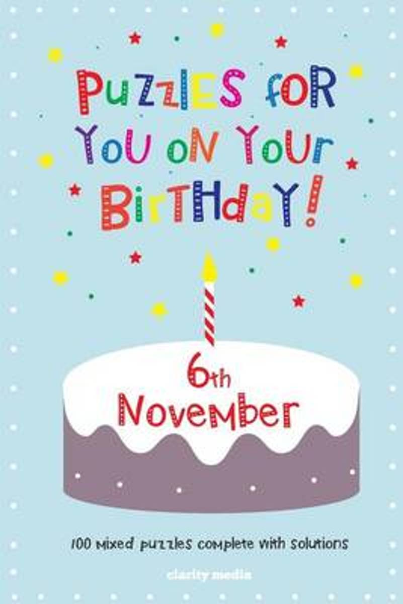 Puzzles for You on Your Birthday - 6th November