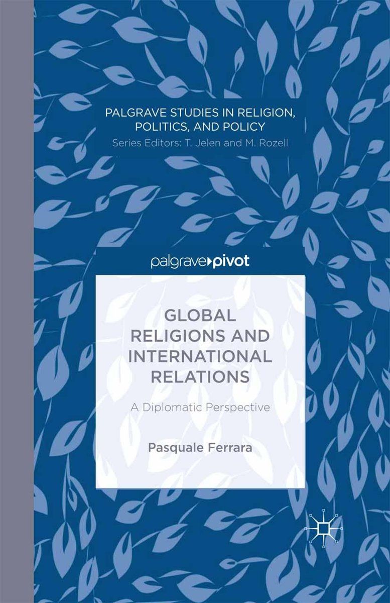 Global Religions and International Relations: A Diplomatic Perspective