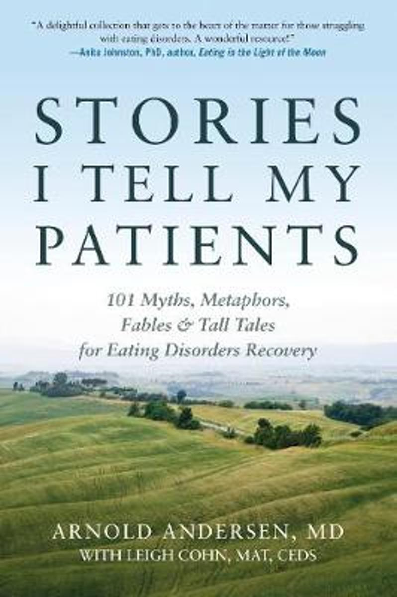 Stories I Tell My Patients