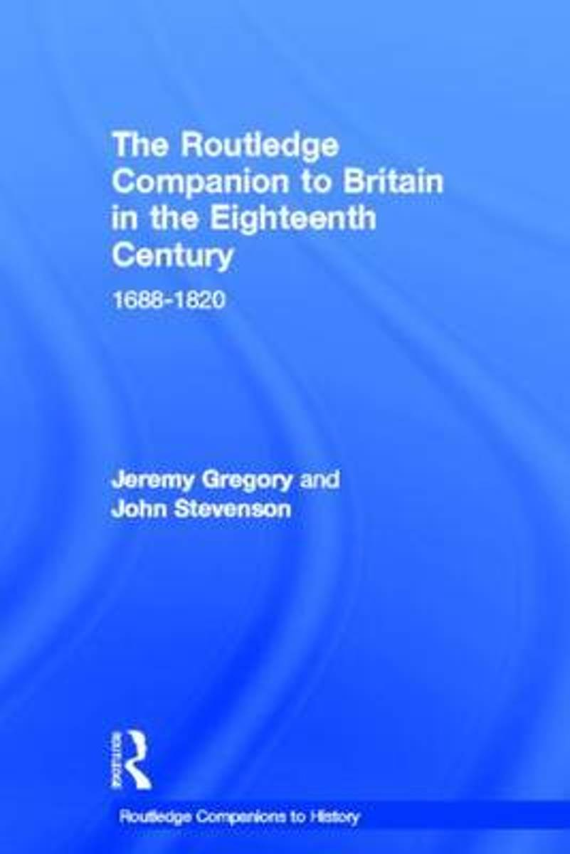 The Routledge Companion to Britain in the Eighteenth Century