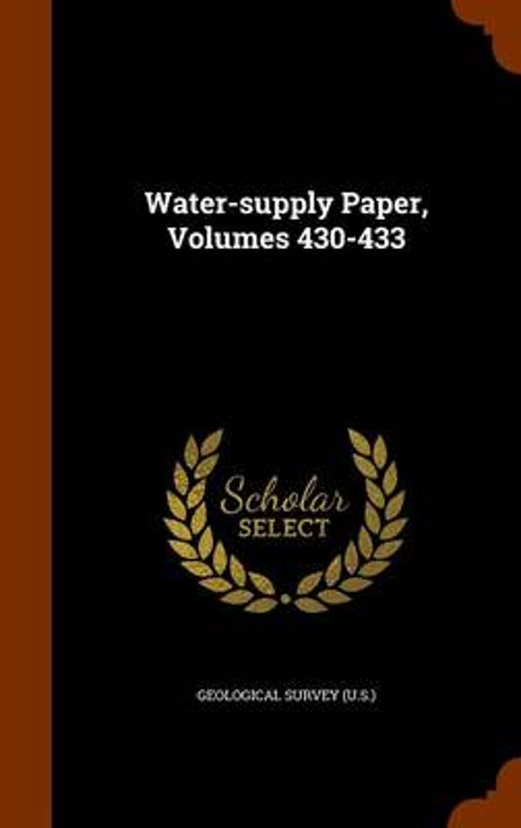 Water-Supply Paper, Volumes 430-433