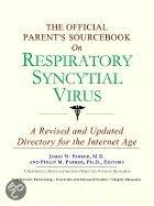 The Official Parent's Sourcebook On Respiratory Syncytial Virus